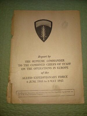Report by the Supreme Commander Operations in Europe Allied Expeditionary Force