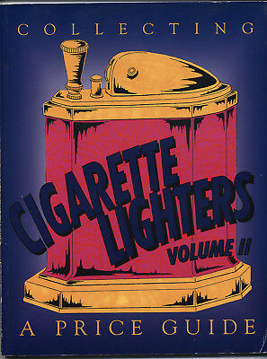 """""""Collecting Cigarette Lighters, Volume 2: A Price Guide by Neil S. Wood"""