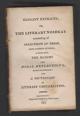Small Antique Book,elegant Extracts Or Literary Nosegay,1814,prose Selections