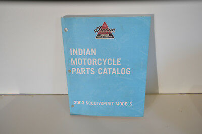 Indian Motorcycle Parts Catalogs 2003 Scout / Spirit Models (Usa)