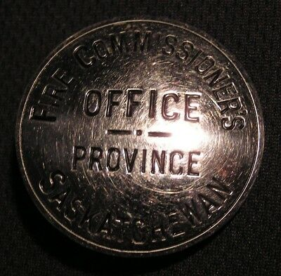 Vintage Fire Commissioner's Office Badge - Province Of Saskatchewan Sk - Canada