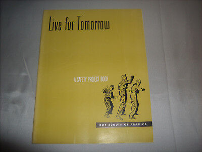 Vintage BSA Boy Scouts of America LIVE FOR TOMORROW SAFETY PROJECT BOOK 1957