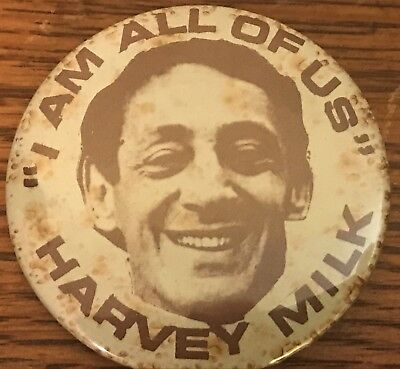 RARE 1970s HARVEY MILK I AM ALL OF US Pin Button 1st Openly Gay Elected in Calif