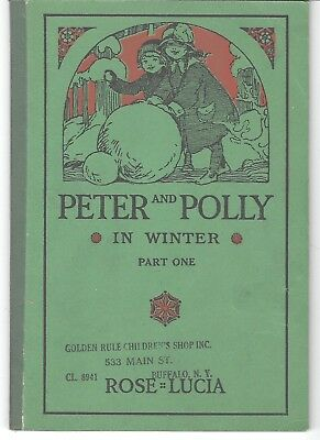 Vintage Childrens' Soft Cover Book Peter and Polly in Winter by Rose Lucia 1914