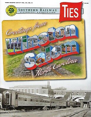 TIES: 3rd Qtr 2018 issue of the SOUTHERN RAILWAY Historical Association -- (NEW)