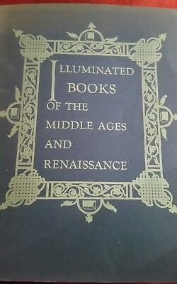 Illuminated Books of the Middle Ages and Renaissance - 1949 (Baltimore Museum)