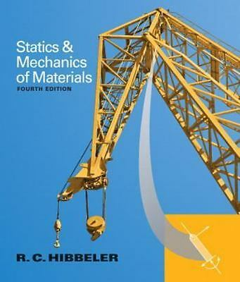 Statics and Mechanics of Materials (4th Edition) by Hibbeler, Russell C.