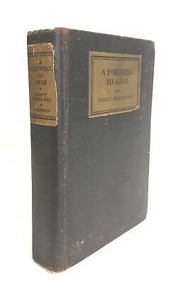 A FAREWELL TO ARMS Hardback Book By ERNEST HEMINGWAY 1929 First Edition