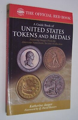 WHITMAN---A GUIDE BOOK OF UNITED STATES TOKENS and MEDALS   by KATHERINE JAEGER