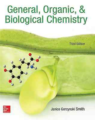 General Organic & Boilogical Chemistry 3rd Edition by Smith  EB00K