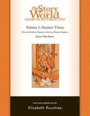 Story of the World: History for the Classical Child: Ancient Times: Tests - VG*