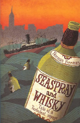 Seaspray and Whisky, Norman Freeman, Good Condition Book, ISBN 9780711035324