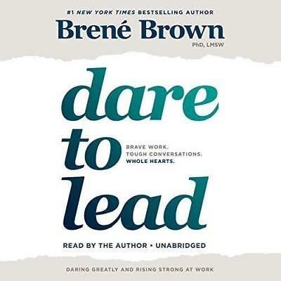 Dare to Lead ... By Brene Brown (audio book)