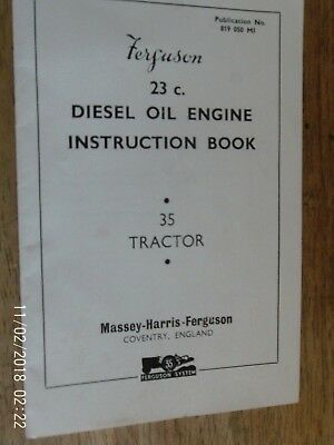 FERGUSON 35 TRACTOR 23c DIESEL ENGINE INSTRUCTION BOOK  1956