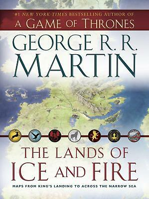 The Lands of Ice and Fire (A Game of Thrones): Maps from King's Landing to