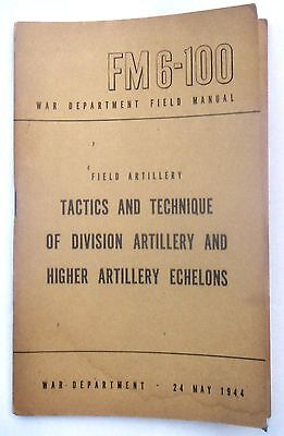 Tactics and Techniques of Division Artillery and Higher Artillery Echelons