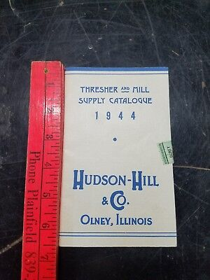 1944 Hudson-Hill & Co. Olney, Illinois THRESHER and MILL SUPPLY CATALOGUE