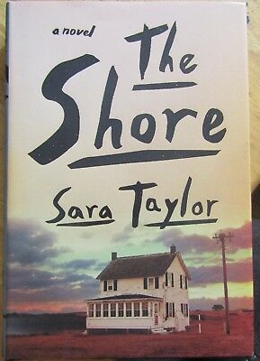 The Shore by Sara Taylor (2015, Hardcover)