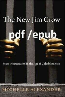 (PDF.EPUB) The New Jim Crow: Mass Incarceration in the Age of Colorblindn EB00K!