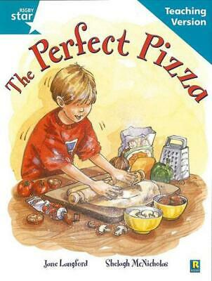 Rigby Star Guided Reading Turquoise Level: the Perfect Pizza Teaching Version Pa