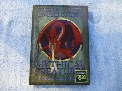 The Ultimate Encyclopedia of Mythical Creatures by Colin Dempsey (2010, HC)