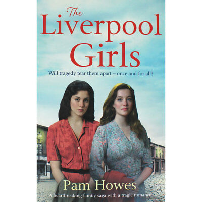The Liverpool Girls by Pam Howes (Paperback), Fiction Books, Brand New