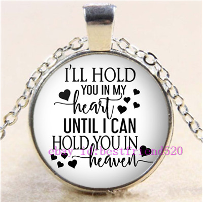 I'll Hold You In My Heart Until I Can Hold You In Heaven Pendant Chain Necklace