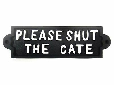New - Cast Iron Victorian Style Vintage Sign - Please Shut The Gate