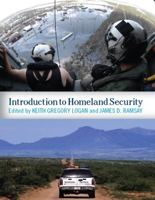 [PDF] Introduction to Homeland Security 1st Edition by Keith Gregory Logan