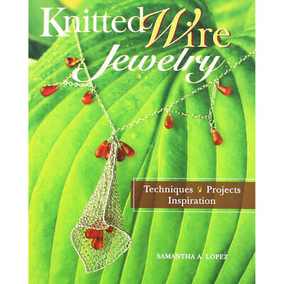 Knitted Wire Jewelry by Samantha Lopez (Paperback), Non Fiction Books, Brand New
