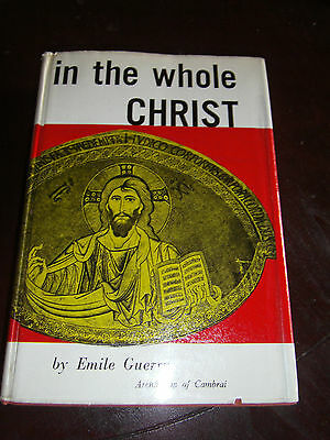 In The Whole Christ, Prayful Meditations on Mystery of Church Emile Guerry 1959
