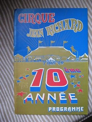 PROGRAMME CIRQUE / CIRCUS PROGRAM 1979 CIRQUE Jean RICHARD 10ème année Clown