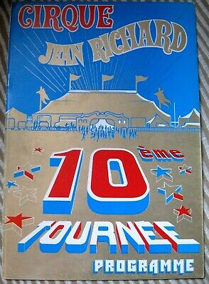 PROGRAMME CIRQUE / CIRCUS PROGRAM 1980 CIRQUE Jean RICHARD 10ème tournée Clown