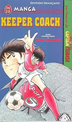 KEEPER COACH One Shot Takahashi OLIVE & TOM manga shonen foot