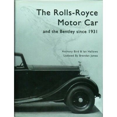 The Rolls-Royce Motor Car And The Bentley Since 1931 - Livre D'occasion