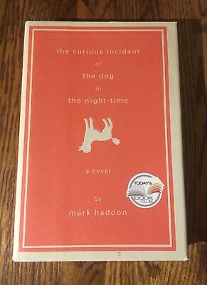 THE CURIOUS INCIDENT OF THE DOG IN THE NIGHT-TIME by Mark Haddon 2003 hardcover