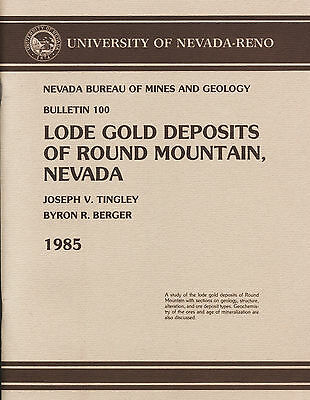 RICH Round Mountain NV gold mines, near Tonopah, only 2000 copies printed, maps