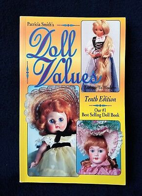 Patricia Smith's DOLL VALUES Antique to Modern Tenth Edition, Price Guide, 1994