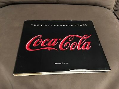 Coca Cola The First One Hundred Years Book