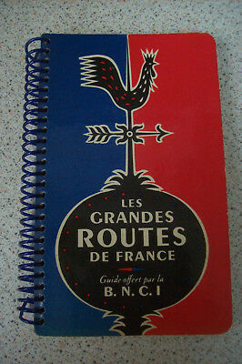 Guide Ancien Les Grandes Routes De France Offert Par La Bnci
