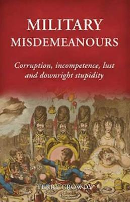 Osprey Historical B Military Misdemeanors - Corruption, Incompetence, L HC MINT