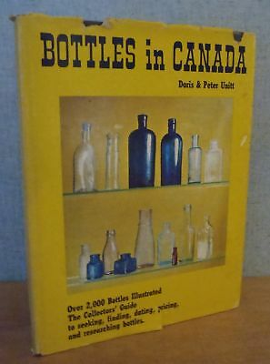 BOTTLES IN CANADA by Doris and Peter Unitt 1972 HBDJ