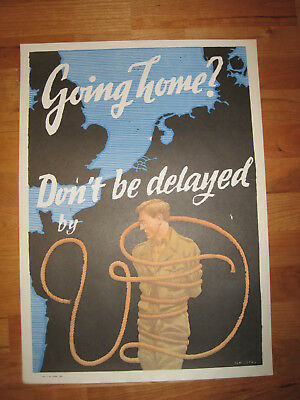 Original US war poster: Schiffers Franz O: Going home? Don't be delayed by VD,
