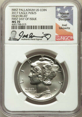 2017 $25 PALLADIUM * NGC MS70 * FIRST DAY of Issue * MERCURY Iskowitz Signed !!!