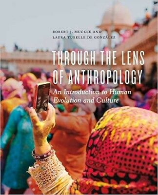 Ebook Through The Lens Of Anthropology An Introduction To Human Evolution Muckle
