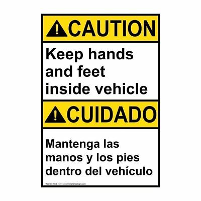 ANSI English + Spanish Keep Hands And Feet Inside Vehicle Label, 5x3.5 in. Vinyl
