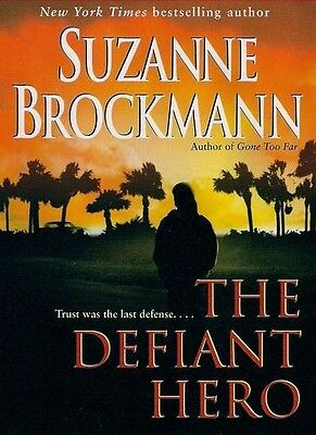 Suzanne BROCKMANN / [Troubleshooters: Bk  2] The DEFIANT HERO   [ Audiobook ]