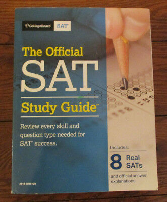 The Official SAT Study Guide, 2018 Edition by College Board - Paperback - Used
