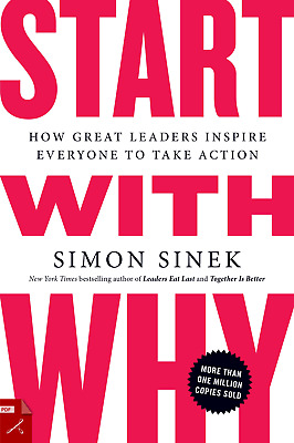 Start with Why : How Great Leaders Inspire Everyone to Take Action (PDF) EB00K