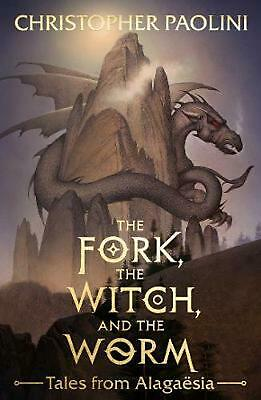 The Fork, the Witch, and the Worm: Tales from Alagaesia Volume 1: Eragon by Chri